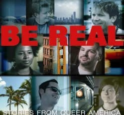 Be Real: Stories from Queer America