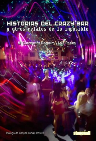 Historias del Crazy bar y otros relatos de lo imposible