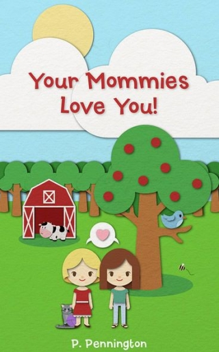 Your Mommies Love You