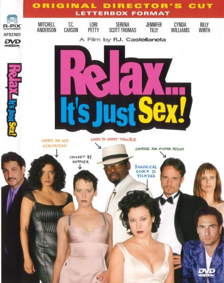 Relax... It's Just Sex!